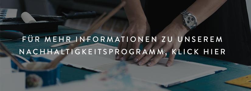 Informationen zu unserem Nachhaltigkeitsprogramm findest du hier